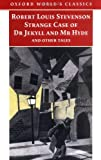 Image of Strange Case of Dr Jekyll and Mr Hyde and Other Tales (Oxford World's Classics)