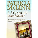 A Stranger in the Family (Book 1, Bardville, Wyoming Trilogy) ~ Patricia McLinn