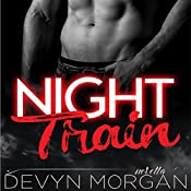 Night Train | [Devyn Morgan]