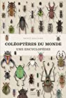 Coléoptères du monde : Une encyclopédie