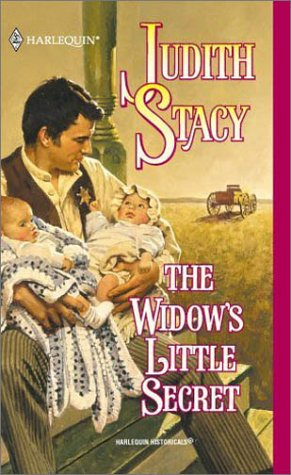 Widow'S Little Secret (Harlequin Historical Series, No. 571), STACY