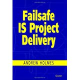 Failsafe Is Project Delivery