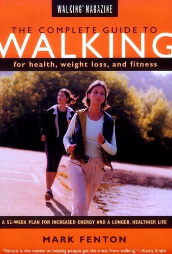 Image for Complete Guide to Walking for Health, Weight Loss, and Fitness