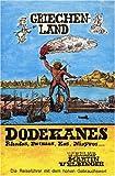 Griechenland / Dodekanes: Rhodos, Patmos, Kos, Nisyros. - Martin Velbinger