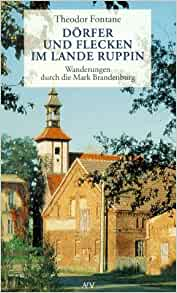 Wanderungen durch die Mark Brandenburg 6. Dörfer und Flecken im Lande