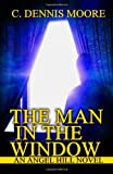 The Man in the Window: An Angel Hill novel