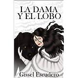 La Dama Y El Lobo