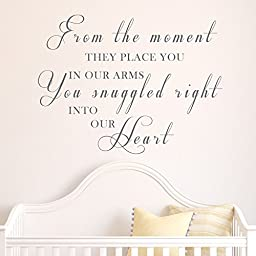 Wall Decals - From the Moment They Place You in Our Arms for Baby Nursery (20x14\