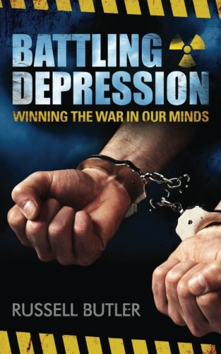 Battling Depression:  Winning the War in our Minds PDF