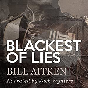 Blackest of Lies Audiobook