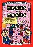 El Libro Para Hacer Munecas y Munecos (El Pequeno Hacedor / the Little Maker) (Spanish Edition)