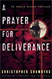 A Prayer for Deliverance: An Angela Bivens Thriller