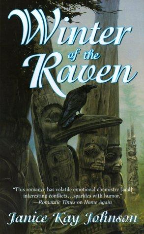 Winter of the Raven, JANICE KAY JOHNSON