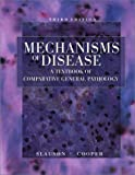 Mechanisms of Disease A Textbook of Comparative General Pathology