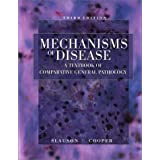 Mechanisms of Disease A Textbook of Comparative General Pathology ~ David O. Slauson