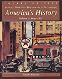 Selected Historical Documents to Accompany America's History: Volume 2: Since 1865 (0312193874) by Carlton, David L.