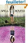 Spell Bound (A Hex Hall Novel)