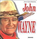 echange, troc Anton Giulio Mancino - John Wayne