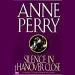 Silence in Hanover Close (       UNABRIDGED) by Anne Perry Narrated by Davina Porter
