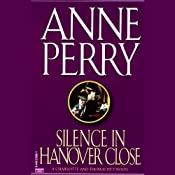 Silence in Hanover Close | [Anne Perry]