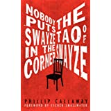Nobody Puts Swayze in the Corner: The Tao of Swayzeby Escher Smallwater