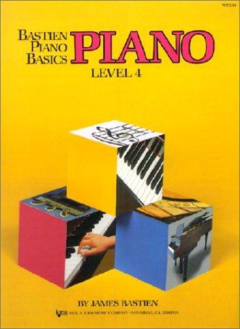 Piano : Level Four (Bastien Piano Basics Wp204)