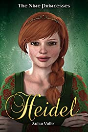 Heidel: The Nine Princesses Series