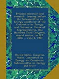 img - for Propane education and research : hearing before the Subcommittee on Energy and Power of the Committee on Energy and Commerce, House of ... second session, on H.R. 3546 ... June 8, 1994 book / textbook / text book
