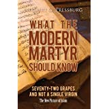 What the Modern Martyr Should Know: 72 Grapes and not a single virgin.