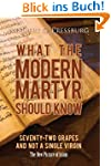 What the Modern Martyr Should Know: 7...