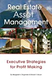 img - for Real Estate Asset Management: Executive Strategies for Profit Making book / textbook / text book