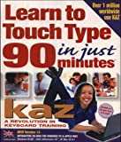 Kaz Version 14: Learn to Touch Type in Just 90 Minutes