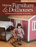 Making Furniture & Dollhouses for Ame...