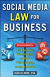 Social Media Law for Business: A Prac...