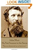 "John Muir - My First Summer in the Sierra: ""The sun shines not on us but in us."""