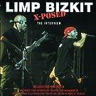 Limp Bizkit X-Posed: The Interview
