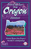 Best of the Best from Oregon Cookbook: Selected Recipes from Oregon