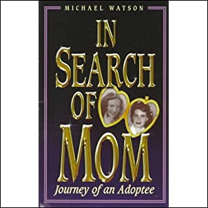 In Search of Mom: Journey of an Adoptee Paperback