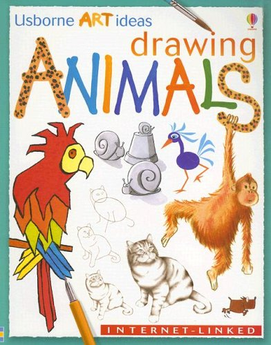 Drawing Animals (Usborne Art Ideas)