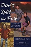 img - for Don't Split the Pole book / textbook / text book