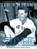 Ted Williams: A Splendid Life