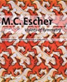 M.C. Escher: Visions of Symmetry - Notebooks, Periodic Drawings and Related Work (0500511691) by Schattschneider, Doris