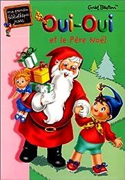 Oui-Oui et le Père Noël