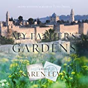 My Father's Gardens | [Karen Levy]