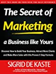 The Secret of Marketing a Business li...