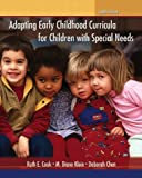 img - for Adapting Early Childhood Curricula for Children with Special Needs (8th Edition) 8th (eighth) edition by Cook, Ruth E., Klein, M. Diane, Chen, Deborah published by Pearson (2011) [Paperback] book / textbook / text book