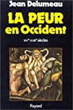 img - for La peur en Occident, XIVe-XVIIIe siecles: Une cite assiegee (French Edition) book / textbook / text book