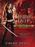 Drink Deep (Chicagoland Vampires)