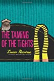 The Taming of the Tights (Misadventures