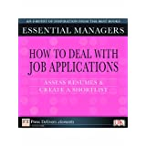 How to deal with job applications: Assess resumes and create a shortlist by Tim Hindle  (Nov 15, 2009)